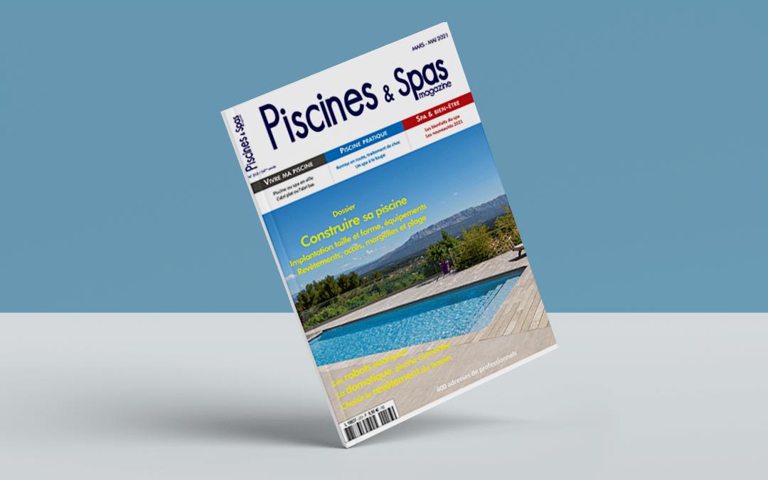 Piscines & Spas magazine : Notre modèle Arizona continue à faire parler lui